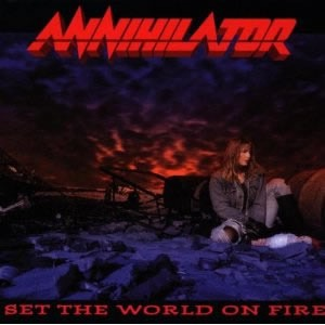 Annihilator Set-the-World-on-Fire
