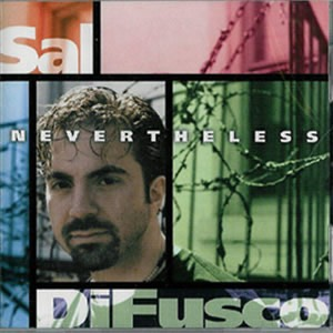 Sal-DiFusco Nevertheless