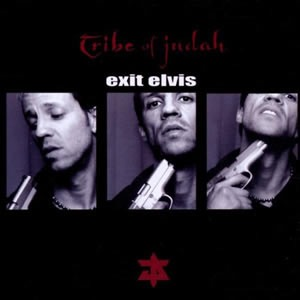 Tribe-of-Judah Exit-Elvis